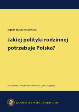 Jakiej polityki rodzinnej potrzebuje Polska?