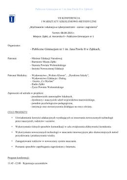 - Publiczne Gimnazjum nr 1 im. Jana Pawła II w Ząbkach,