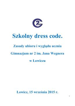 Szkolny dress code. - Gimnazjum nr 2 im. Jana Wegnera w Łowiczu
