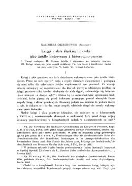 Księgi i akta śląskiej hipoteki jako źródło historyczne i historyczno