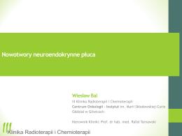 W. Bal - Nowotwory neuroendokrynne płuca