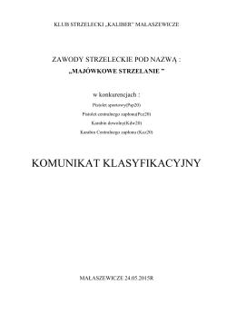 KOMUNIKAT KLASYFIKACYJNY - klub strzelecki kaliber