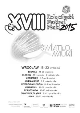 WrOcłAW 18–23 września - Dolnośląski Festiwal Nauki