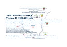 """""""SĄSIEDZTWA III RP – ROSJA"""" Wrocław, 15–16.10.2015 roku"""