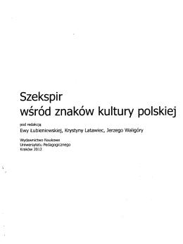 Szekspir wśród znaków kultury polskiej
