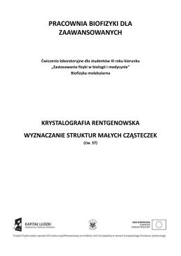 PBdZ37 Krystalografia rengenowska. Wyznaczanie struktur małych