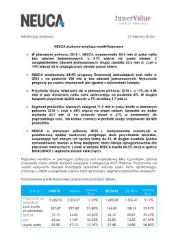 Informacja prasowa 27 sierpnia 2015 r. NEUCA skokowo zwiększa