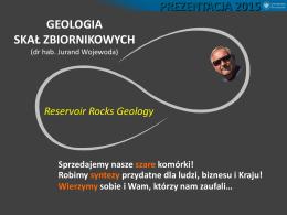 IV. Geologia skał zbiornikowych