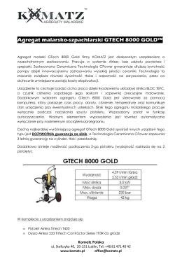 Gtech 8000 Gold-charakterystyka