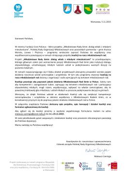 Warszawa, 5.11.2015 Szanowni Państwo, W imieniu Fundacji Civis
