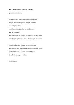 BALLADA WAWELSKICH ARKAD (poemat symfoniczny) Słowik