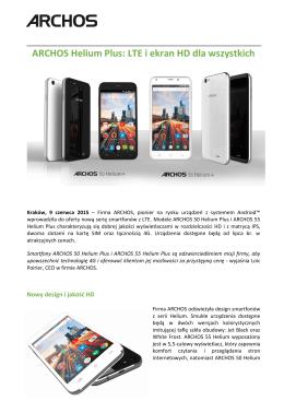 ARCHOS Helium Plus: LTE i ekran HD dla wszystkich