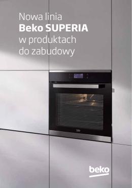 Nowa linia Beko SUPERIA w produktach do zabudowy