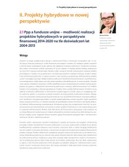 II. Projekty hybrydowe w nowej perspektywie . Ppp a fundusze unijne