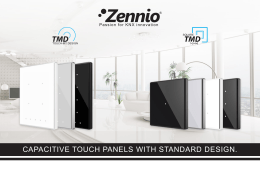 CAPACITIVE TOUCH PANELS WITH STANDARD DESIGN.