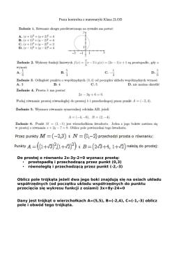Praca kontrolna z matematyki Klasa 2LOD Do prostej o równaniu 2x