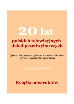 polskich telewizyjnych debat przedwyborczych Książka abstraktów