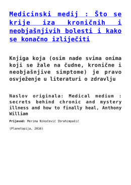 Medicinski medij : Što se krije iza kroničnih i neobjašnjivih bolesti i