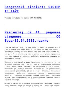 Beogradski sindikat: SISTEM TE LAŽE,Извјештај са
