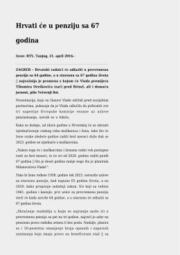Hrvati će u penziju sa 67 godina