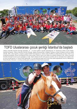 TOFD Uluslararası çocuk şenliği İstanbul`da başladı