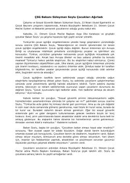 ÇSG Bakanı Süleyman Soylu Çocukları Ağırladı