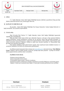 Salih ASARKAYA Bilgi Güvenliği Yetkilisi Ahmet ŞİMŞEK Şube