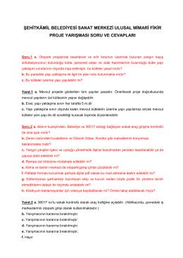 Şehitkamil Belediyesi Sanat Merkezi Fikir Projesi Yarışması Soru ve