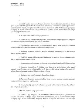 """"""" Öncelikle açılan davanın Borçlar Kanunun 49. maddesinde"""