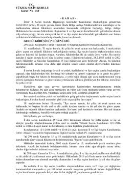 T.C. YÜKSEK SEÇİM KURULU Karar No : 168 - K A R A R