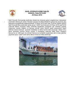 LEEN isimli tekne içerisinde bulunan Suriye uyruklu 3 mürettebat