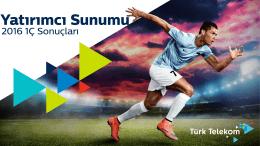 Yatırımcı Sunumu - Türk Telekom Yatırımcı İlişkileri