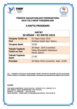 hatay grup yarışması programı 30 nisan – 01 mayıs 2016