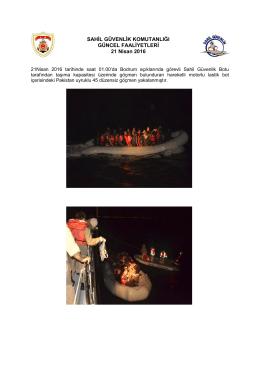 21 Nisan 2016 - Sahil Güvenlik Komutanlığı
