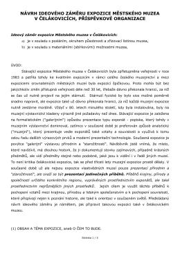 ideový návrh nové expozice - Městské muzeum v Čelákovicích