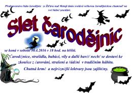 Čarodějnice, strašidla, bubáci, víly a další havěť nechť se dostaví ke