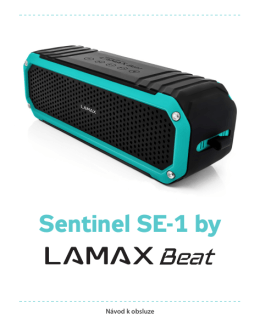 Sentinel SE-1 by - LAMAX Electronics
