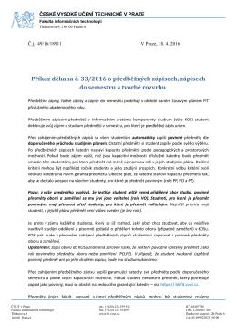 Příkaz děkana č. 33/2016 o předběžných zápisech, zápisech