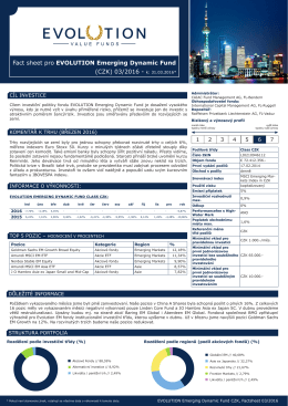 Fact sheet pro EVOLUTION Emerging Dynamic Fund (CZK) 03/2016