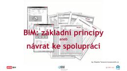 BIM: základní principy návrat ke spolupráci