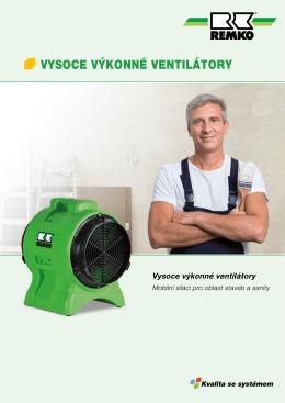 vysoce výkonné ventilátory