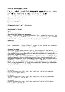 OS 07. Název materiálu: Schválení neinvestičních dotací