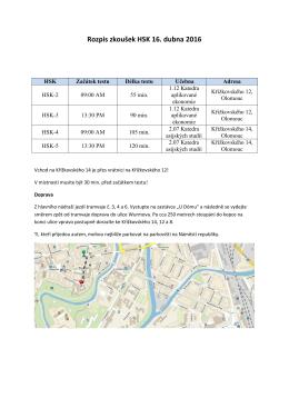 Rozpis zkoušek HSK 16. dubna 2016