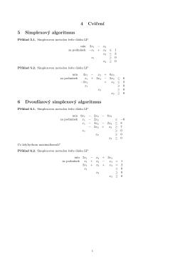 4 Cvičení 5 Simplexový algoritmus 6 Dvoufázový simplexový
