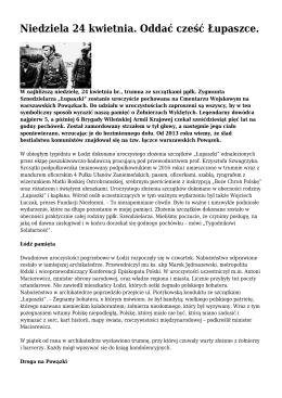 Niedziela 24 kwietnia. Oddać cześć Łupaszce.