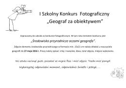 """I Szkolny Konkurs Fotograficzny """"Geograf za obiektywem"""""""