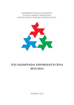 XXI OLIMPIADA INFORMATYCZNA 2013/2014