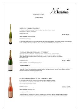 wino musujące i szampany 0,75 l-60 zł 0,75 l- 240 zł 0,75