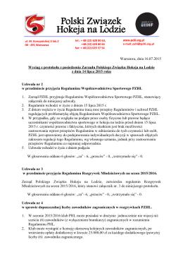 1. Wyciąg z protokołu Posiedzenia Zarządu PZHL z dnia 14 lipca