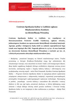 Centrum Spotkania Kultur w Lublinie ogłasza Międzynarodowy